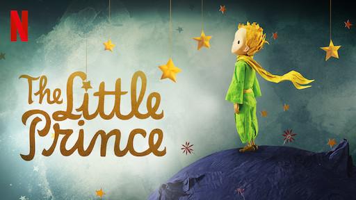 The Little Prince | Netflix Official Site